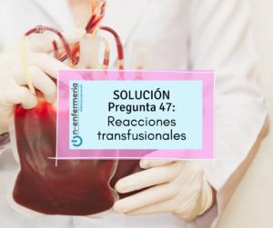 reacciones transfusionales TEMARIO OPE ENFERMERÍA