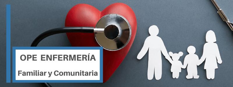 OPE DE ENFERMERIA FAMILIAR Y COMUNITARIA