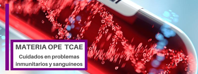 TCAE Cuidados en problemas inmunitarios y sanguíneos