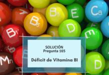 Déficit vitamina B1- simulacros enfermería- Tiamina