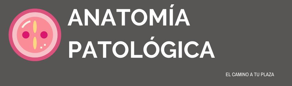 OPE ANATOMÍA PATOLÓGICA