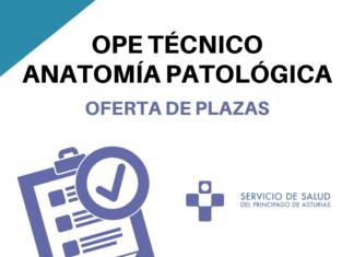 ope anatomía patológica asturias oferta de plazas