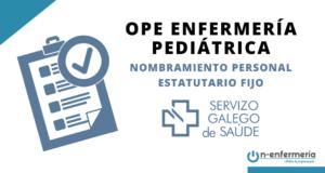 nombramiento ope enfermeria pediátrica sergas