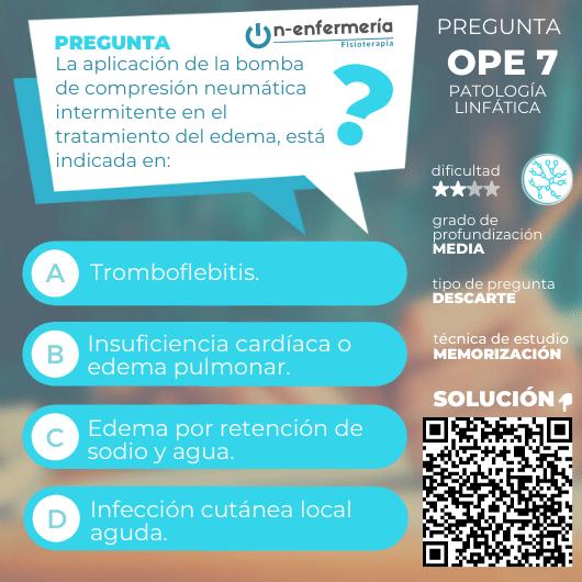Pegunta nº 7 examen OPE Fisioterapia - Fisioterapia en patologías linfáticas - Edemas
