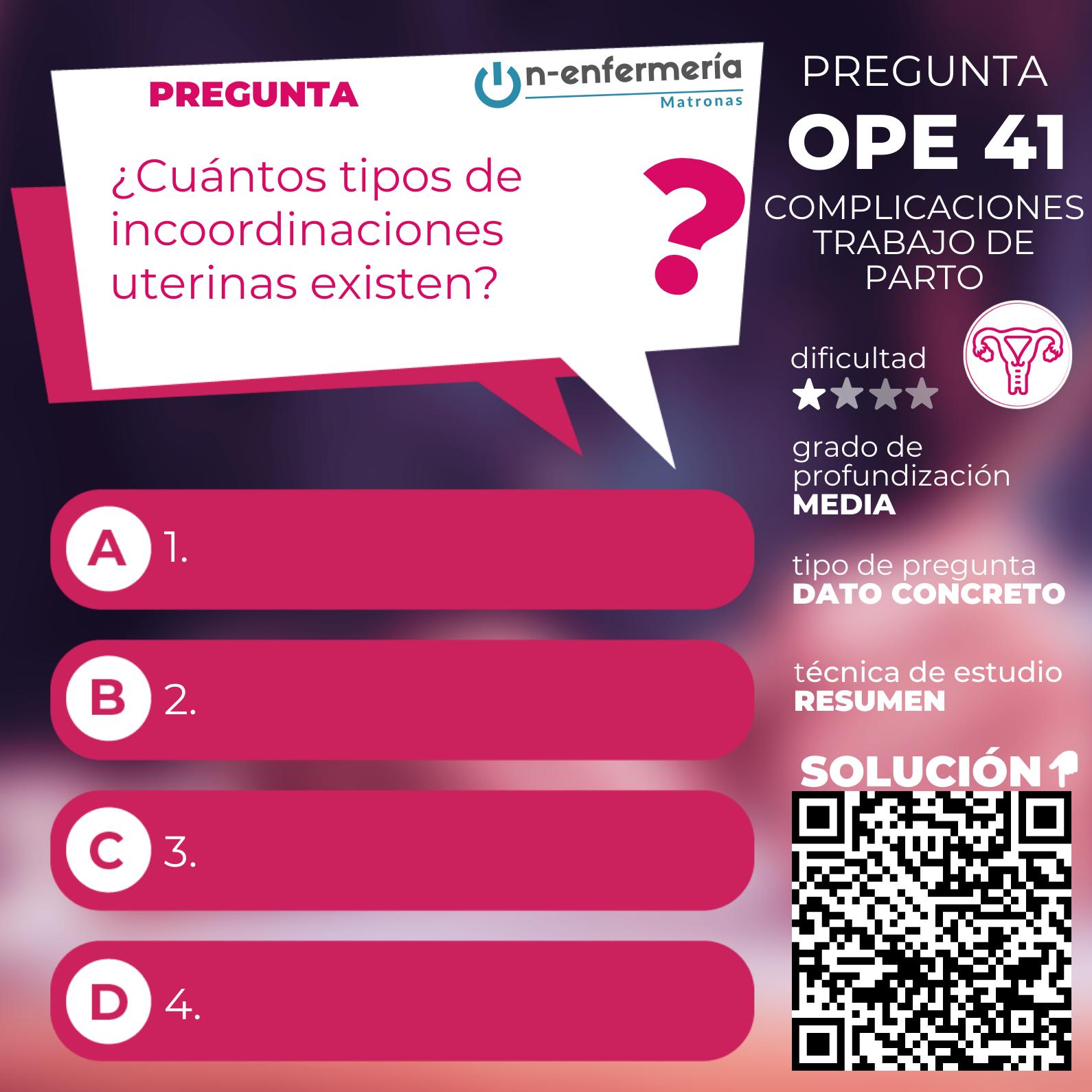 Pregunta OPE Matronas nº 41 - Complicaciones trabajo de parto