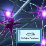 Solución nº187 Enfermería - Reflejos Parkinson