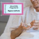 Solución nº53 TCAE - Signos maltrato