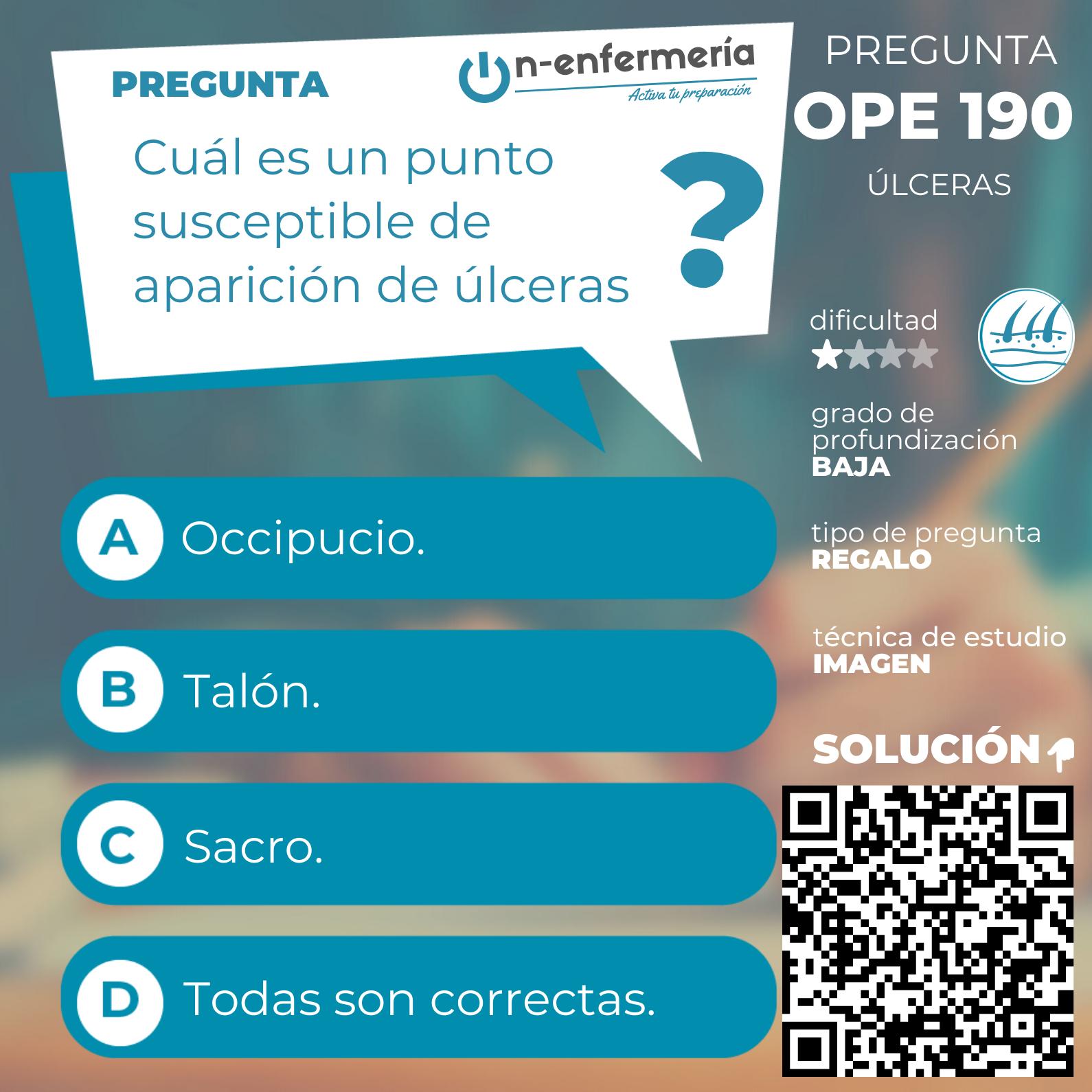 Pregunta examen OPE Enfermería nº 190 - Úlceras