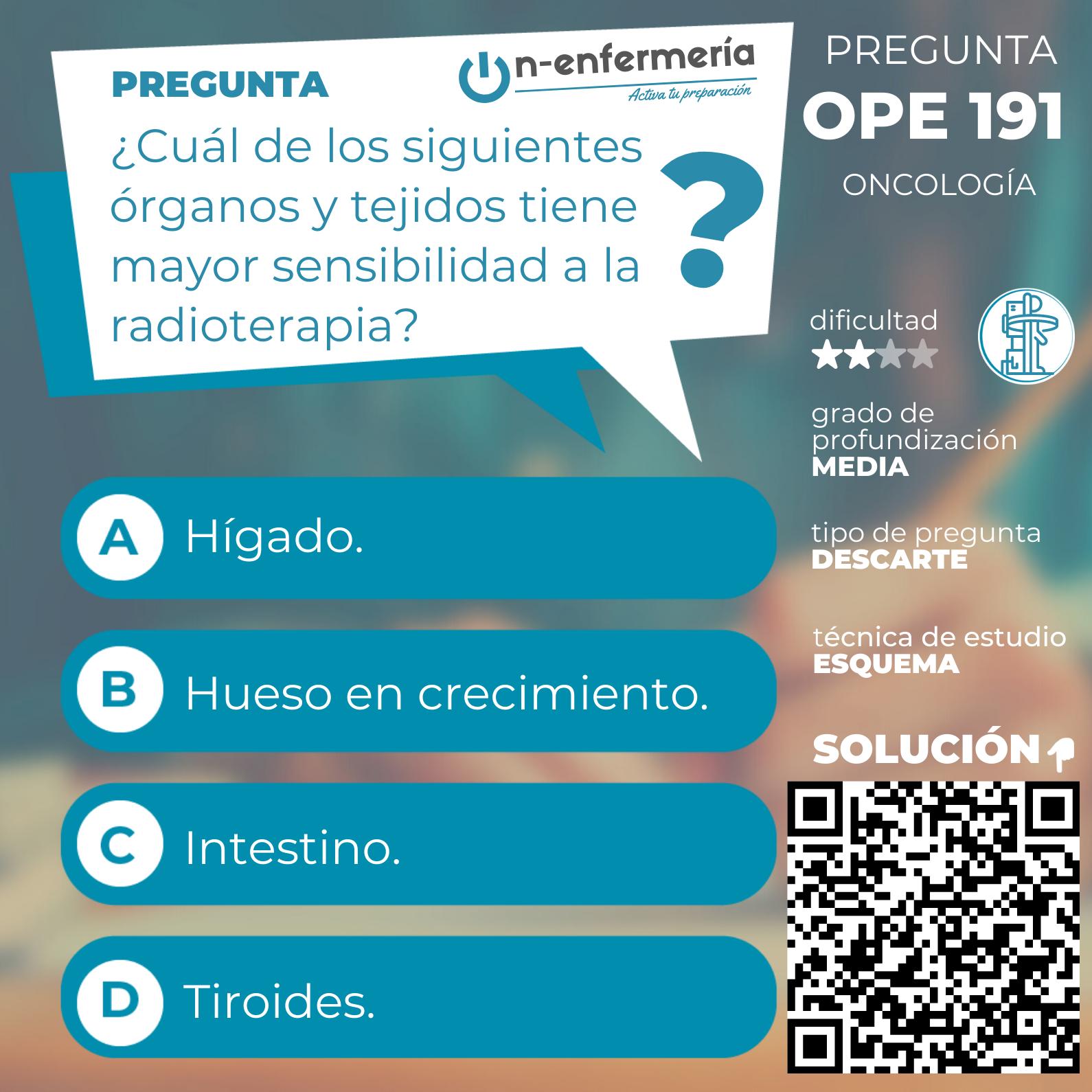 Pregunta examen OPE Enfermería nº 191 - Oncología