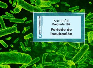 Solución pregunta examen OPE Enfermería nº192 - Periodo incubación tosferina - Procesos infecciosos
