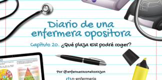 Diario de una enfermera opositora - Capítulo 20 - Qué plaza EIR podré coger