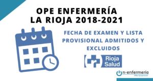 Fecha de examen y listas provisionales de admitidos y excluidos OPE Enfermería La Rioja 2018-2021