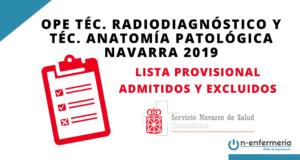 Lista provisional de admitidos OPE Técnico Radiodiagnóstico y Técnico Anatomía Patológica Navarra 2019