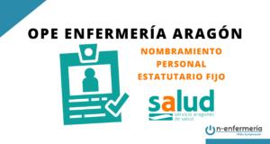 Nombramiento personal estatutario fijo OPE Enfermería Aragón 2017