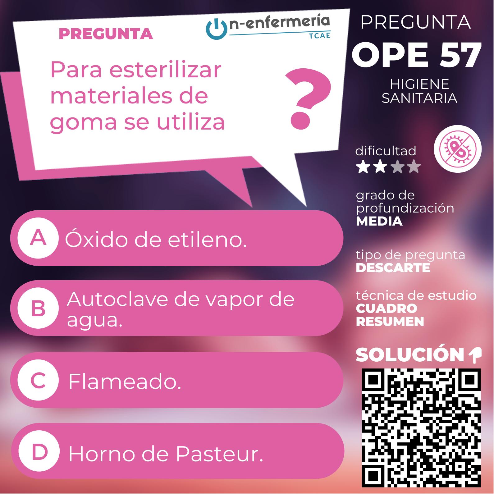 Pregunta de examen OPE TCAE Nº57 Higiene sanitaria - Almacenes sanitarios y conservación de materiales
