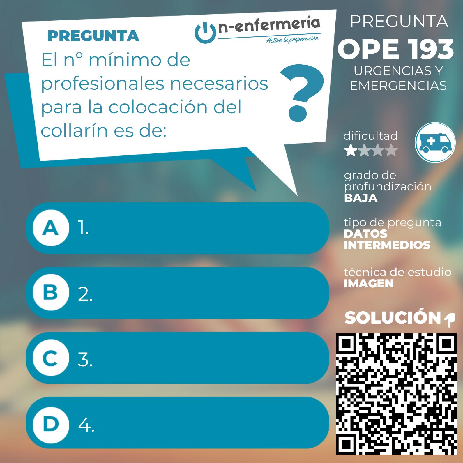Pregunta examen OPE Enfermería nº 193 - Urgencias y emergencias (1)