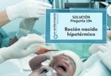 Solución pregunta examen OPE Enfermería nº194 - Recién nacido hipotérmico - Pediatría