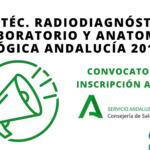 Convocatoria OPE Técnico de Radiodiagnóstico, Laboratorio y Anatomía Patológica Andalucía 2018-2021
