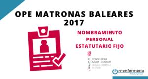 Nombramiento personal estatutario fijo OPE Matronas Baleares 2017