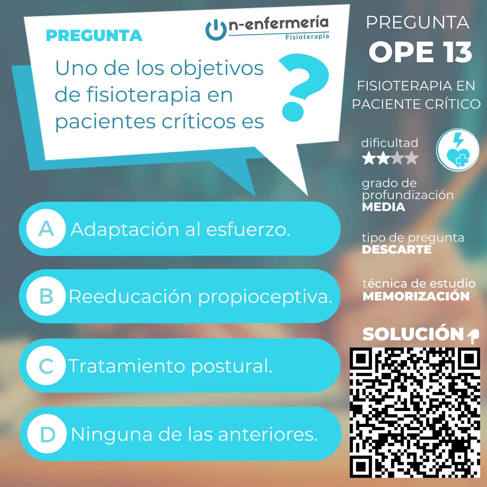 Pregunta nº 13 examen OPE Fisioterapia - Fisioterapia en paciente crítico