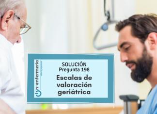 Solución pregunta examen OPE Enfermería nº198 Escalas de valoración geriátrica - Enfermería geriátrica
