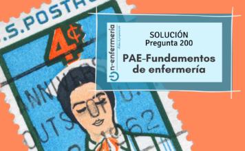 Solución pregunta examen OPE Enfermería nº200 PAE - Fundamentos de enfermería